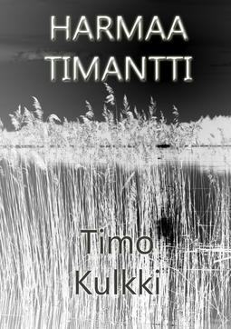 Kulkki, Timo - Harmaa Timantti, e-kirja