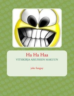 funguy, joke - Ha Ha Haa, e-kirja