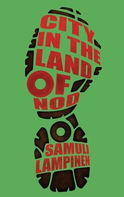 Lampinen, Samuli - City in the land of Nod, ebook