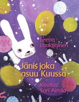 Laulajainen, Leena - Jänis joka asuu Kuussa, e-kirja