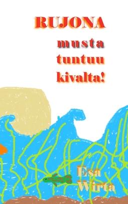 Wirta, Esa - Rujona: -musta tuntuu hyvältä!, e-kirja