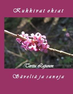 Lajunen, Terttu - Kukkivat oksat: Laululintu 10, e-kirja