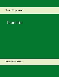 Yläjuurakko, Tuomas - Tuomittu: Yksilö vastaan yhteisö, e-kirja