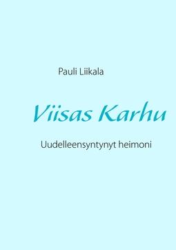 Liikala, Pauli - Viisas Karhu: Uudelleensyntynyt heimoni, e-kirja