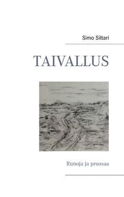 Siltari, Simo - Taivallus: Runoja ja proosaa, e-kirja