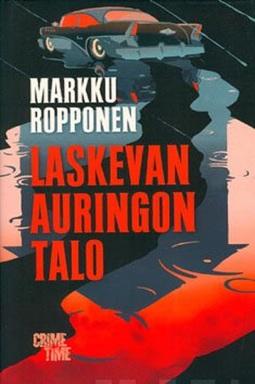 Ropponen, Markku - Laskevan auringon talo, e-kirja