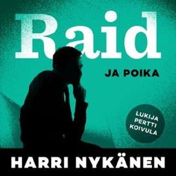 Nykänen, Harri - Raid ja poika, audiobook