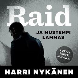 Nykänen, Harri - Raid ja mustempi lammas, audiobook