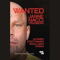 """Tranberg, Janne """"Nacci"""" - Wanted, äänikirja"""