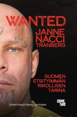 """Tranberg, Janne """"Nacci"""" - Wanted, e-kirja"""