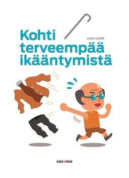 Vuori, Ilkka - Kohti terveempää ikääntymistä, ebook
