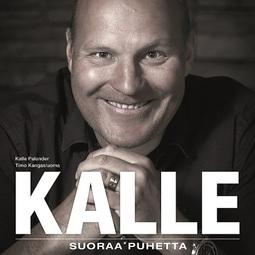 Palander, Kalle - Kalle - Suoraa puhetta, äänikirja