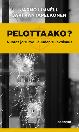 Limnéll, Jarno - Pelottaako?: Nuoret ja turvallisuuden tulevaisuus, e-kirja