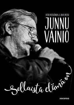Metso, Juha - Junnu Vainio: Sellaista elämä on, e-kirja