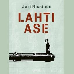 Nissinen, Jari - Lahtiase, äänikirja