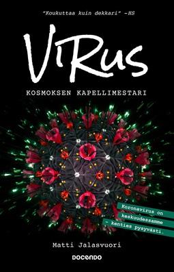 Jalasvuori, Matti - Virus: Kosmoksen kapellimestari, e-kirja