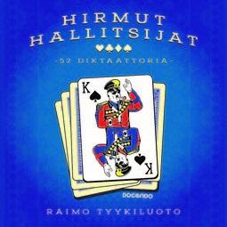 Tyykiluoto, Raimo - Hirmut hallitsijat: 52 diktaattoria, äänikirja