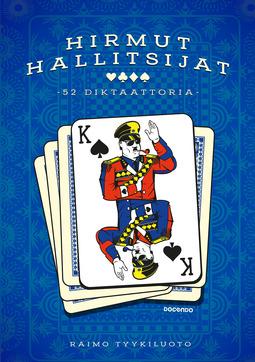 Tyykiluoto, Raimo - Hirmut hallitsijat: 52 diktaattoria, ebook