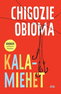 Obioma, Chigozie - Kalamiehet, e-kirja