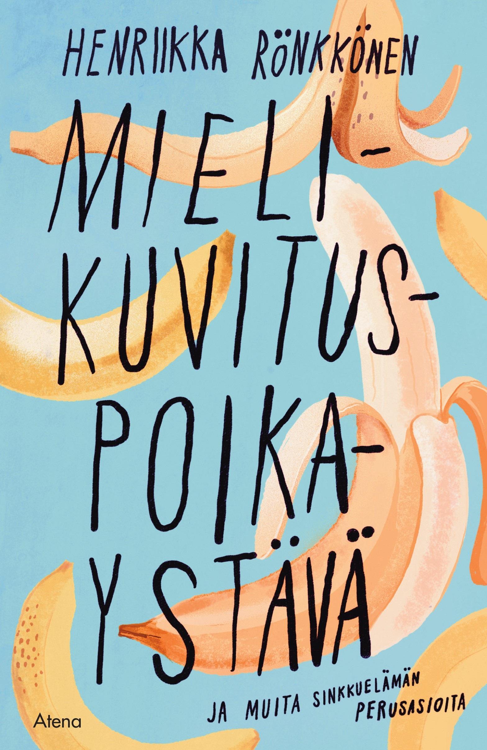 Rönkkönen, Henriikka - Mielikuvituspoikaystävä ja muita sinkkuelämän perusasioita, audiobook