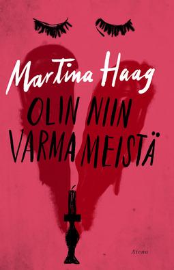 Haag, Martina - Olin niin varma meistä, e-kirja