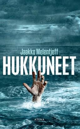 Melentjeff, Jaakko - Hukkuneet, ebook