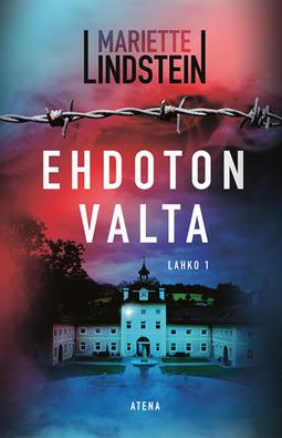 Lindstein, Mariette - Ehdoton valta: Lahko 1, ebook