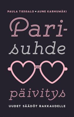 Tiessalo, Paula - Parisuhdepäivitys: Uudet säädöt rakkaudelle, e-kirja
