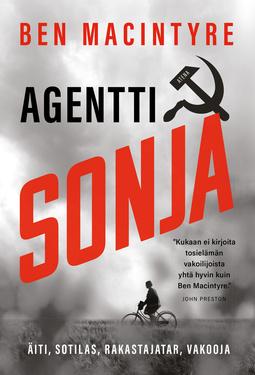 MacIntyre, Ben - Agentti Sonja: Äiti, sotilas, rakastajatar, vakooja, ebook
