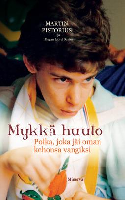 Davies, Megan Lloyd - Mykkä huuto: Poika, joka jäi oman kehonsa vangiksi, ebook