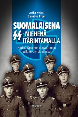 From, Synnöve - Suomalaisena SS-miehenä itärintamalla: Herkko Kosonen aseveljineen Wiking-divisioonassa, e-kirja