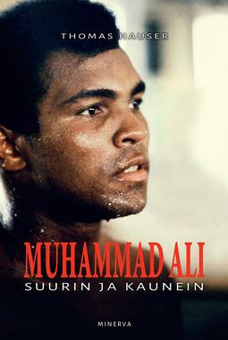 Hauser, Thomas - Muhammad Ali - Suurin ja kaunein, e-kirja