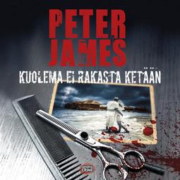 James, Peter - Kuolema ei rakasta ketään, audiobook