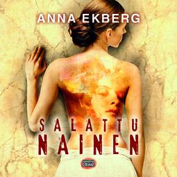 Ekberg, Anna - Salattu nainen, äänikirja