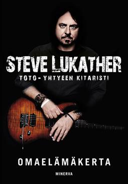 Lukather, Steve - Steve Lukather - Omaelämäkerta, e-kirja