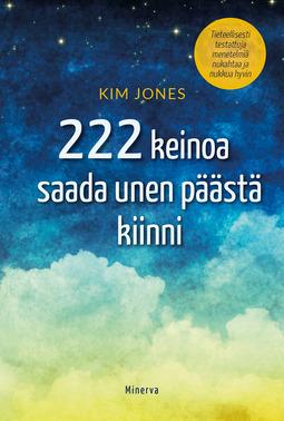 Jones, Kim - 222 tapaa saada unen päästä kiinni, e-kirja