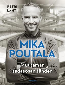 Lahti, Petri - Mika Poutala: Muutaman sadasosan tähden, e-kirja