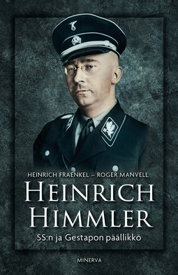 Fraenkel, Peter - Heinrich Himmler: SS:n ja Gestapon päällikkö, e-kirja