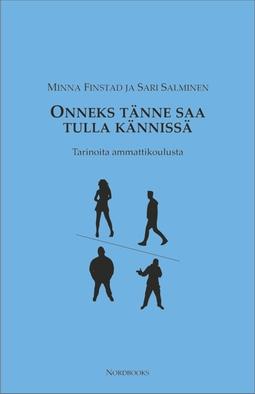 Finstad, Sari Salminen Minna - Onneks tänne saa tulla kännissä, e-kirja