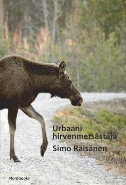 Räisänen, Simo - Urbaani hirvenmetsästäjä, e-kirja
