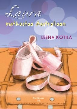 Kotila, Leena - Laura matkustaa Australiaan, e-kirja