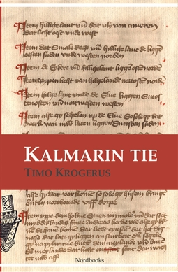Krogerus, Timo - Kalmarin tie, e-kirja