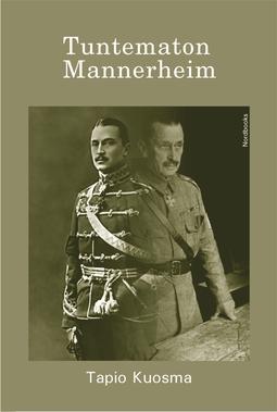 Kuosma, Tapio - Tuntematon Mannerheim, e-kirja