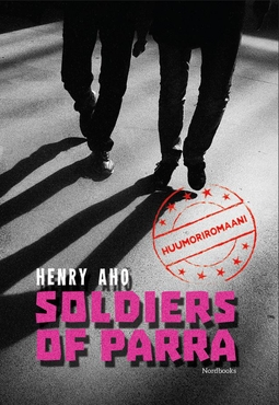 Aho, Henry - Soldiers of Parra, e-kirja