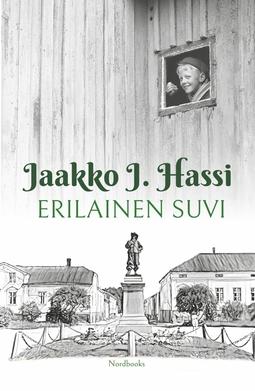 Hassi, Jaakko J. - Erilainen suvi, e-kirja