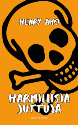 Aho, Henry - Harmillisia juttuja, e-kirja