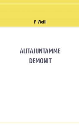 Weill, F. - Alitajuntamme demonit, e-kirja