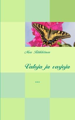 Räikkönen, Mea - Valoja ja varjoja, e-kirja