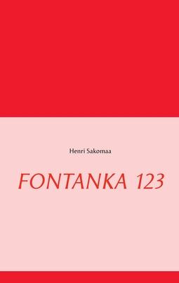 Sakomaa, Henri - FONTANKA 123, ebook