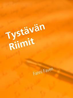 Faven, Fanni - Tystävän Riimit: Suomalaiset Runot, e-kirja